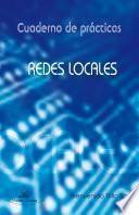 Cuaderno de prácticas. Redes locales