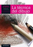 Cuaderno del artista. La técnica del dibujo