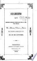 Cuaderno que contiene el Discurso pronunciado por ... M. Talavera y Garces en el Salon de la Escuela Bolivar, el 28 de Octubre [1853]: algunos pocos brindis de los que se digeron el mismo dia en la casa de S. E. el Presidente de la Republica, etc