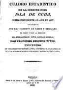 Cuadro estadistico de la siempre fiel isla de Cuba, correspondiente al año de 1827
