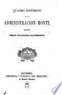 Cuadro histórico de la administración Montt