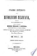 Cuadro histórico de la revolución mejicana