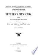 Cuadro sinóptico y estadístico de la República mexicana formado