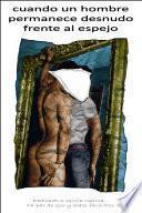 Cuando Un Hombre Permanece Desnudo Frente Al Espejo
