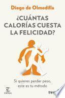 ¿Cuántas calorías cuesta la felicidad?