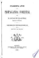 Cuarenta años de propaganda forestal