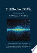 Cuarta Dimension (Antimateria) / Fourth Dimension (Antimatter)