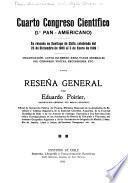 Cuarto Congreso Científico, 1. Pan-Americano, su reunión en Santiago de Chile