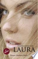 Cuatro lunas con Laura. 2a Edición