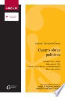 Cuatro obras políticas. Antonio Enriquez Gómez