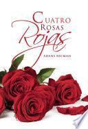 Cuatro rosas rojas