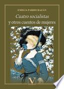 Cuatro socialistas y otros cuentos de mujeres