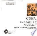 Cuba, economía y sociedad: Del monopolio hacia la libertad comercial (1701-1763)