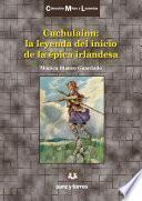 Cuchulainn: la leyenda del inicio de la épica irlandesa