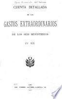 Cuenta detallada de los gastos extraordinarios de los seis ministerios en ...