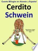 Cuento Bilingüe en Español y Alemán: Cerdito - Schwein