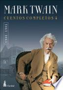 CUENTOS COMPLETOS IV (1900-1905) / Mark Twain