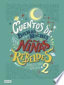 Cuentos de buenas noches para niñas rebeldes 2 (versión española)