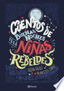 Cuentos de buenas noches para niñas rebeldes (Edición Cono Sur)