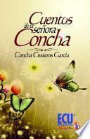 Cuentos de la señora Concha