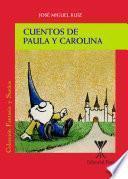 Cuentos de Paula y Carolina