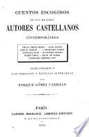 Cuentos escogidos de los mejores autores castellanos contemporáneos