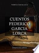 Cuentos Federico Garcia Lorca