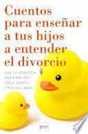 Cuentos para enseñar a tus hijos a entender el divorcio