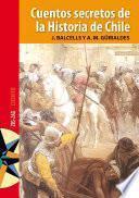 Cuentos secretos de la historia de Chile
