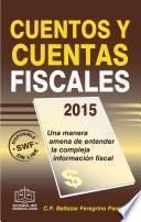 Cuentos y Cuentas Fiscales 2015