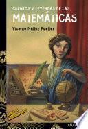 Cuentos y leyendas de las matemáticas
