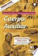 Cuerpo Auxiliar. Subgrupo C2. Temario y test. Volumen 2. Organización Administrativa II. Junta de Comunidades de Castilla-La Mancha