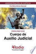 Cuerpo de Auxilio Judicial. Casos prácticos