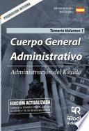 Cuerpo General Administrativo. Administración del Estado. Temario Volumen 1. Promoción Interna.