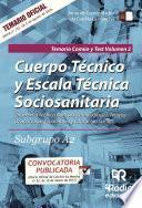 Cuerpo Técnico y Escala Técnica Sociosanitaria. Subgrupo A2. Temario Común y Test. Volumen 2. Junta de Comunidades de Castilla-La Mancha