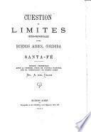 Cuestion de limites inter-provinciales entre Buenos Aires, Cordoba y Santa-Fé