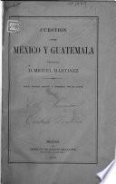 Cuestion entre México y Guatemala