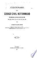 Cuestionario del Código civil reformado en virtud de la Ley de 26 de mayo de 1889 por Real decreto de 24 de julio del mismo año