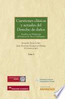Cuestiones clásicas y actuales del Derecho de daños