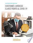 Cuestiones jurídicas claves frente al COVID-19