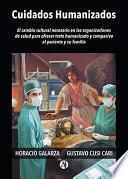Cuidados Humanizados en las Organizaciones de Salud