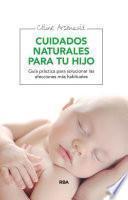Cuidados naturales para tu hijo