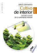 Cultivo de interior - Mini Edicion