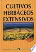 Cultivos herbáceos extensivos.