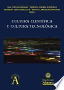 Cultura científica y cultura tecnológica