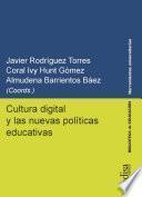 Cultura digital y las nuevas políticas educativas