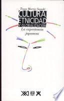 Cultura, etnicidad y globalización
