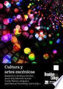 Cultura y artes escénicas