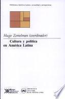 Cultura y política en América Latina
