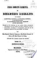 Curso completo elemental de Derecho Romano